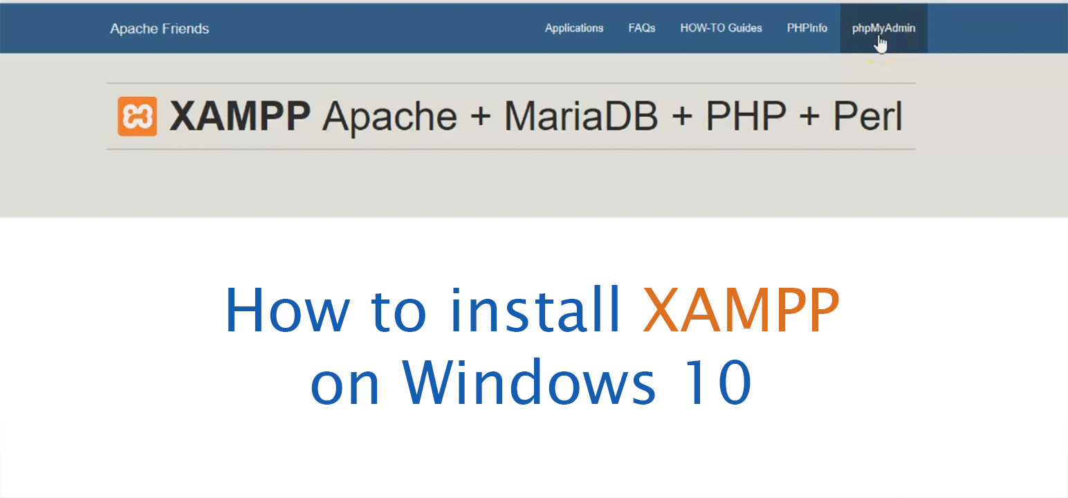 How to Install XAMPP Server on Windows 10