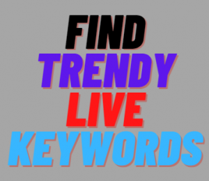 find trendy and live long tail keywords